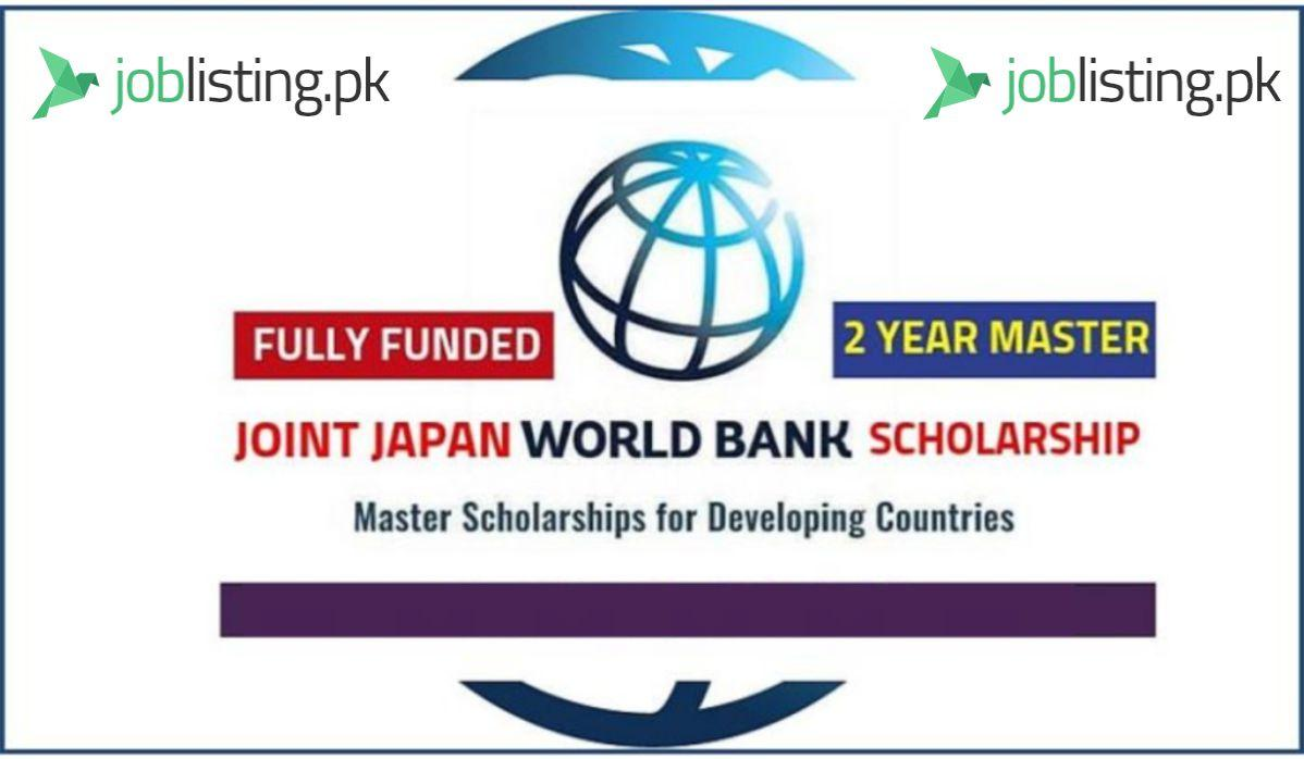 Joint Japan/World Bank Scholarship 2021 (Fully Funded)