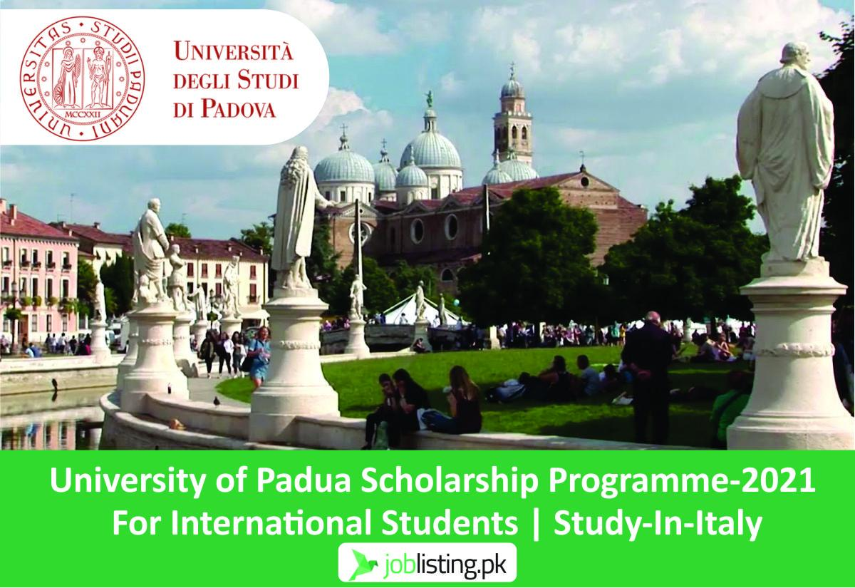 University of Padua Scholarship Programme-2021 For International Students | Study-In-Italy